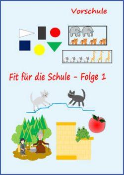 Fit für die Schule für Vorschulkinder Folge 1 -E- Books und Kinder Apps zur Vorbereitung auf die Schule