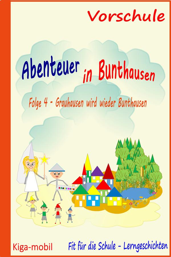 Grauhausen wird wieder Bunthausen - E-Books und Kinderapps zur Vorbereitung auf die Schule