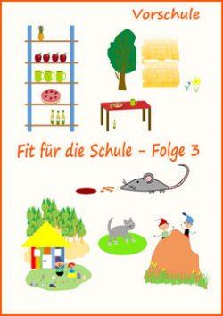 Fit für die Schule für Vorschulkinder Folge 3 - E- Books und Kinder Apps zur Vorbereitung auf die Schule