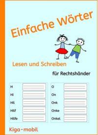 Einfache Wörter-Lesen und Schreiben Lernen für Rechtshänder ab der 1. Klasse in der Grundschule