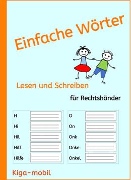 Übungsblätter - Einfache Wörter-Lesen und Schreiben Lernen für Rechtshänder ab der 1. Klasse in der Grundschule