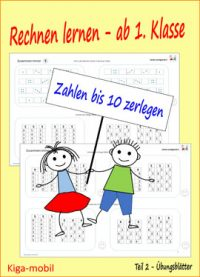 Übungsblätter zum Rechnen lernen im Zahlenraum 0-10 ab der 1. Klasse in der Grundschule