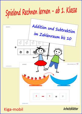Addition und Subtraktion im Zahlenraum 0 bis 10 zum Rechnen lernen ab der 1. Klasse