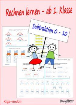 Übungsblätter Mathematik in der Grundschule ab 1. Klasse - Subtraktion im Zahlenraum 0 bis 10