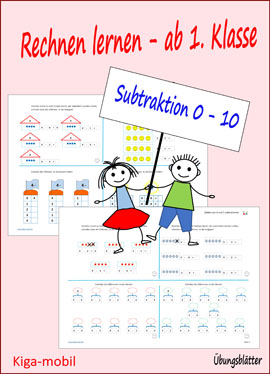 Übungsblätter Mathematik Grundschule - Subtraktion im Zahlenraum 0 bis 10 zum Rechnen lernen ab der 1. Klasse