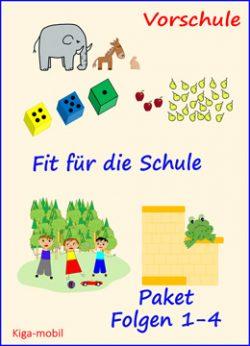 Fit für die Schule für Vorschulkinder Paket Teil 1 bis 4 von KiGa mobil