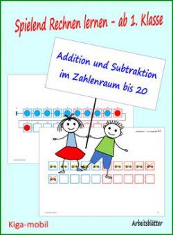 1. Klasse Rechnen lernen Addition und Subtraktion Zahlenraum bis 20 - Arbeitsblätter