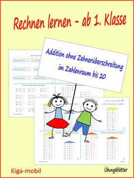 1.Klasse Grundschule Rechnen lernen - Addition im Zahlenraum bis 20 ohne Zehnerüberschreitung - Übungsblätter