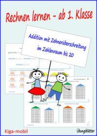 Addition mit Zehnerüberschreitung Zahlenraum bis 20 - Übungsblätter Mathematik ab 1. Klasse Grundschule