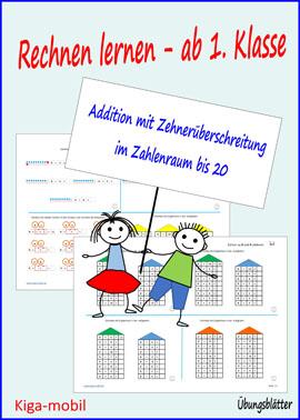1.Klasse Grundschule Rechnen lernen - Addition im Zahlenraum bis 20 mit Zehnerüberschreitung – Übungsblätter