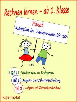 Paket - Addition im Zahlenraum bis 20 - Selbständig zu Hause lernen (Homeschooling)