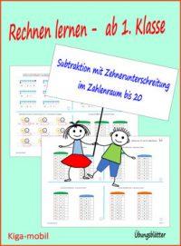 Rechnen lernen im Zahlenraum bis 20 Subtraktion mit Zehnerunterschreitung - Übungsblätter Mathematik Grundschule