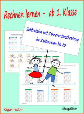 1.Klasse Grundschule Rechnen lernen - Subtraktion mit Zehnerüberschreitung im Zahlenraum bis 20 – Übungsblätter